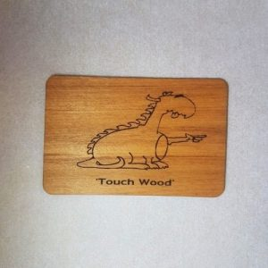 image of a Touch Wood Dragon WoodenBetOnIt Card