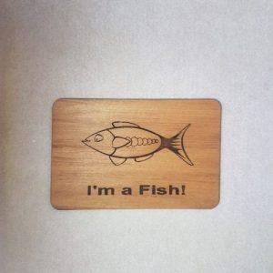 Image of a I am a Fish WoodenBetOnIT Card